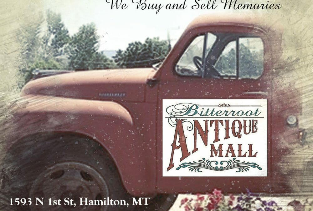 The Bitterroot Antique Mall buys and sells memories